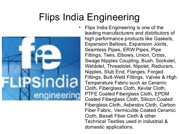 Flips India Engineering                      Flips India Engineering is one of the             leading manufacturers and ...