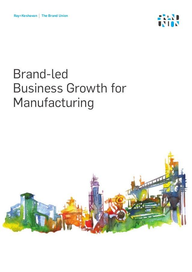 Ray+Keshavan   The Brand Union – Manufacturing