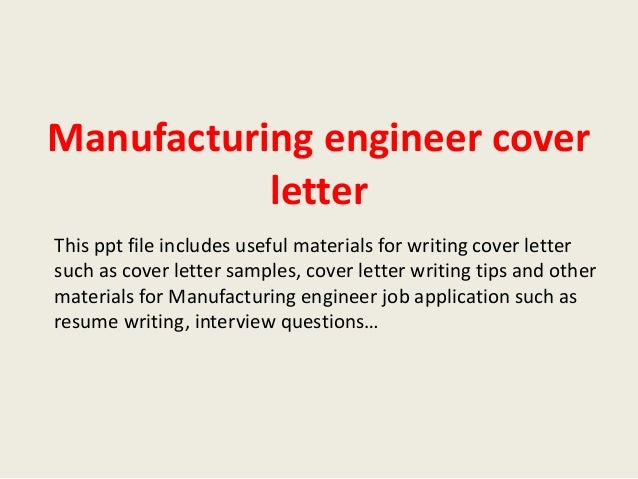 Manufacturing engineer cover letter