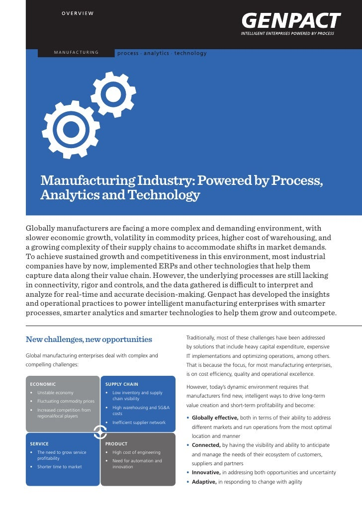 M A N U FA C T U R I N G      Manufacturing Industry: Powered by Process,      Analytics and TechnologyGlobally manufactur...