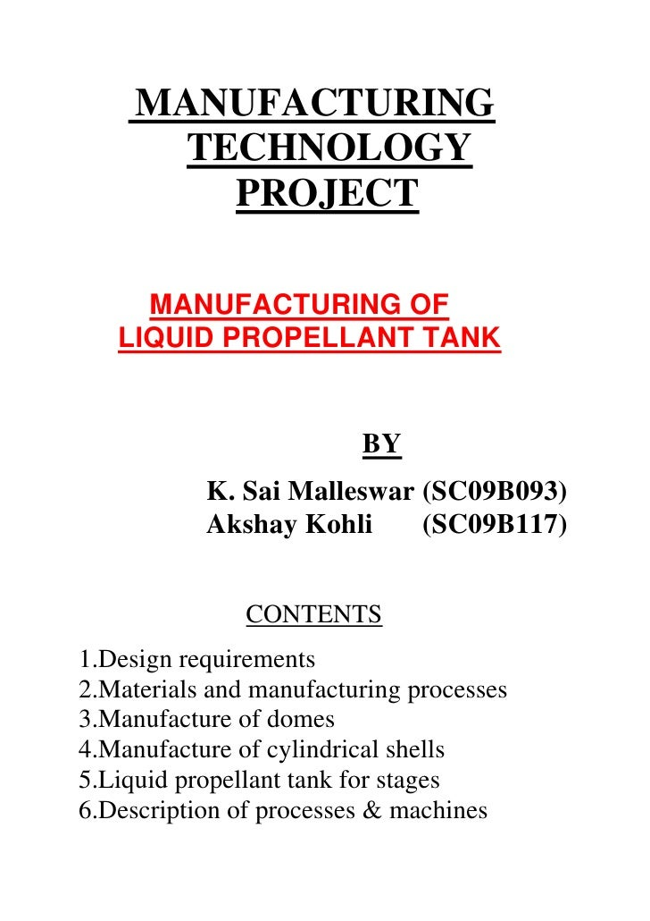 Manufacturing of liquid propellant tank