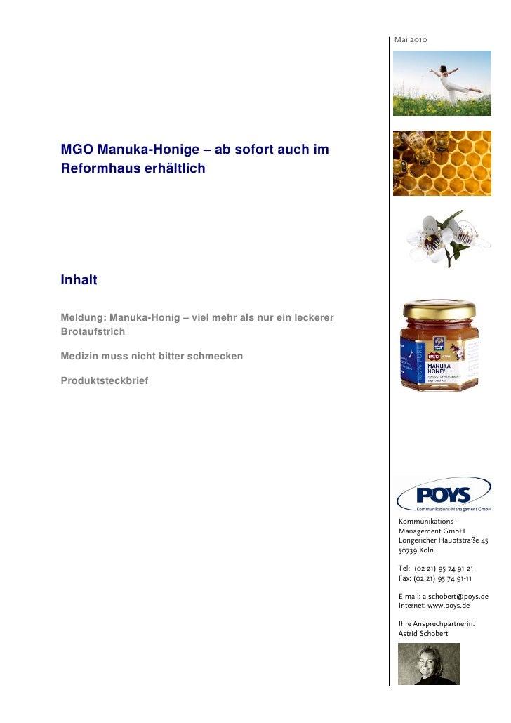 Mai 2010MGO Manuka-Honige – ab sofort auch imReformhaus erhältlichInhaltMeldung: Manuka-Honig – viel mehr als nur ein leck...