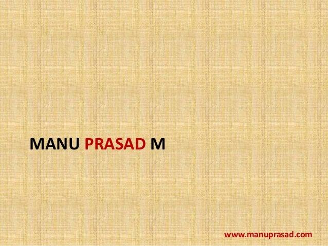MANU PRASAD M  www.manuprasad.com