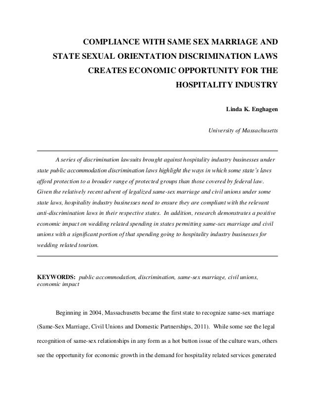 COMPLIANCE WITH SAME SEX MARRIAGE AND      STATE SEXUAL ORIENTATION DISCRIMINATION LAWS                     CREATES ECONOM...