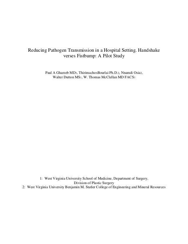 Reducing Pathogen Transmission in a Hospital Setting. Handshake                   verses Fistbump: A Pilot Study          ...
