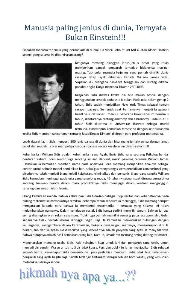 Manusia paling jenius di dunia, Ternyata           Bukan Einstein!!!Siapakah manusia terjenius yang pernah ada di dunia? D...