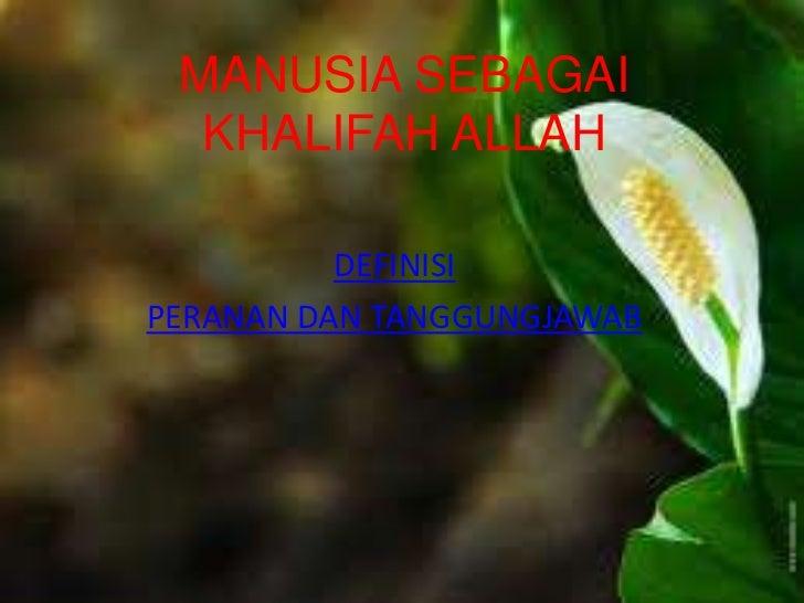 Manusia sebagai khalifah allah