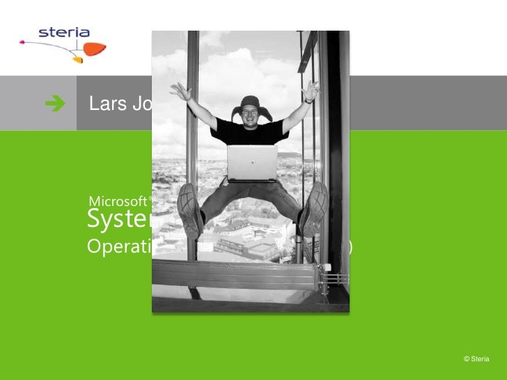  www.steria.no      Lars Jostein Silihagen        Microsoft ®     System Center     Operations Manager 2007 (R2)        ...