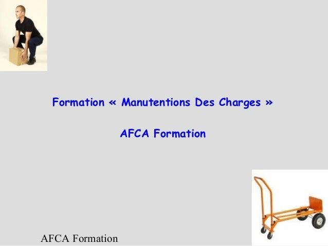 Formation «Manutentions Des Charges» AFCA Formation  AFCA Formation