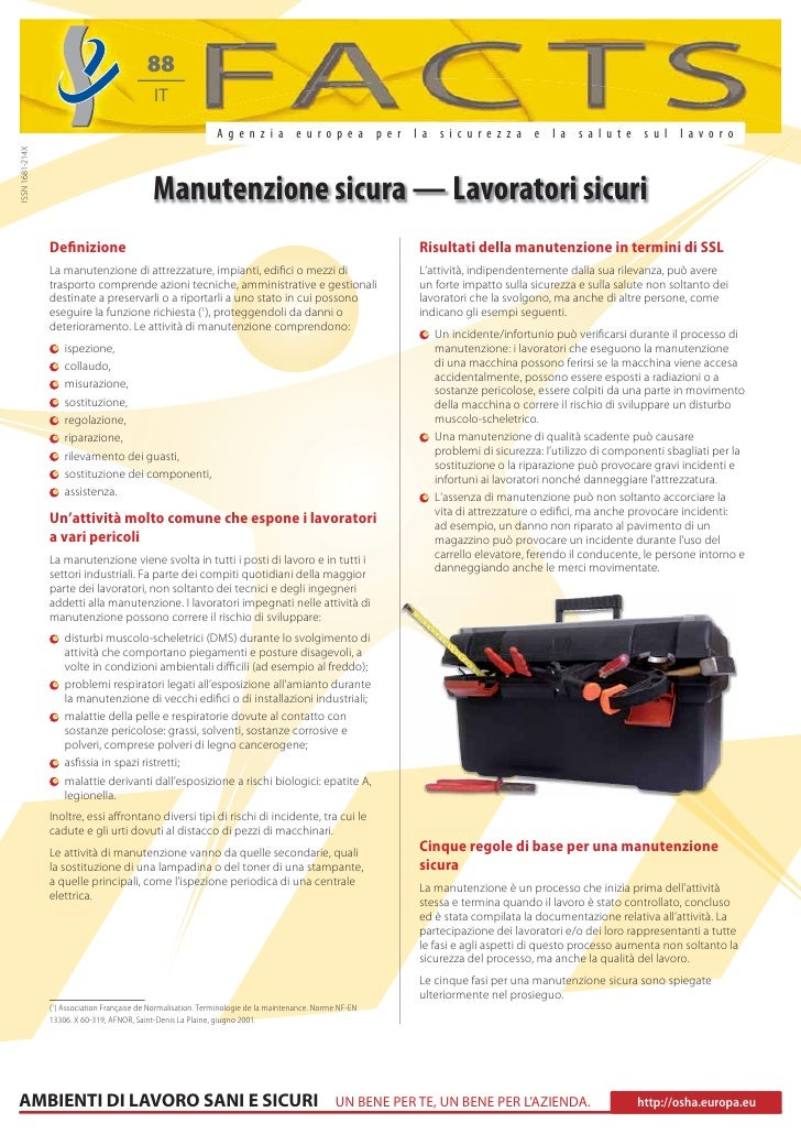 Manutenzione sicura. Lavoratori sicuri. Settimana europea per la sicurezza e la salute sul lavoro 2011