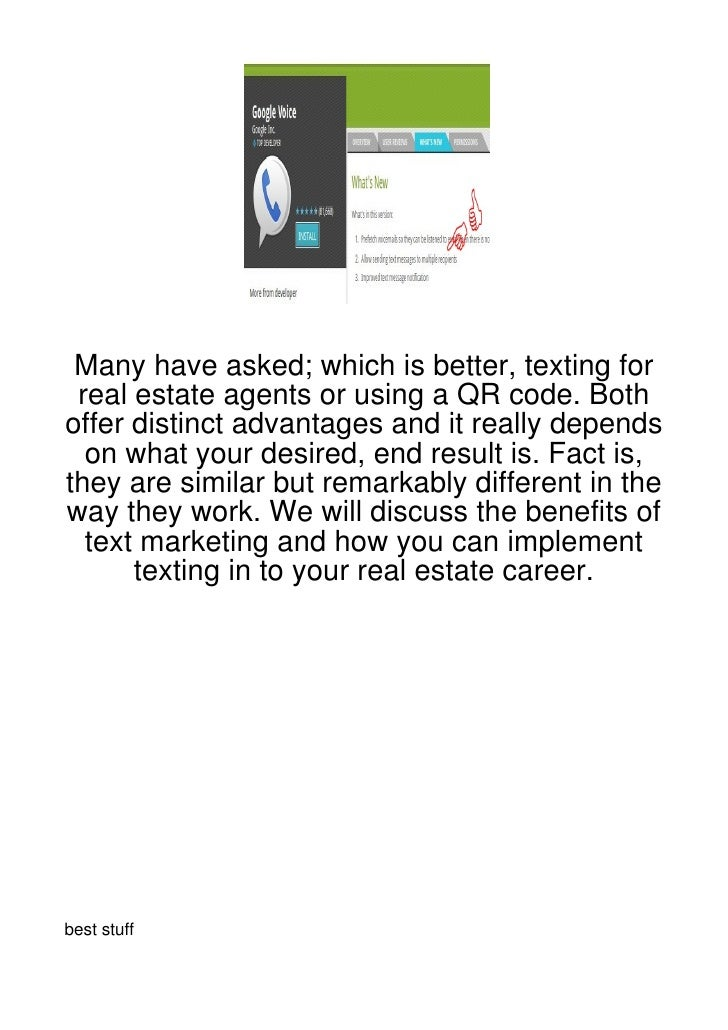 Many have asked; which is better, texting for real estate agents or using a QR code. Bothoffer distinct advantages and it ...