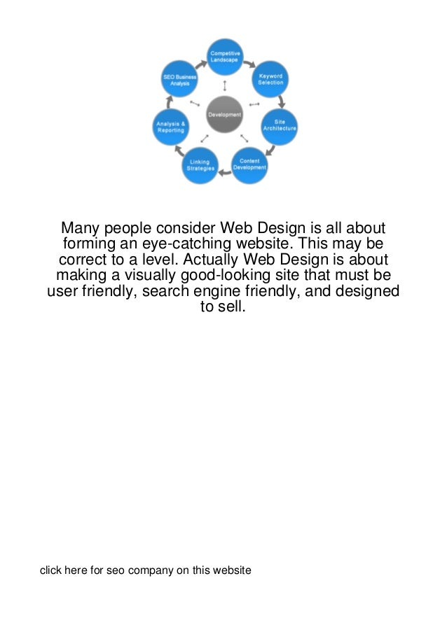 Many people consider Web Design is all about   forming an eye-catching website. This may be  correct to a level. Actually ...