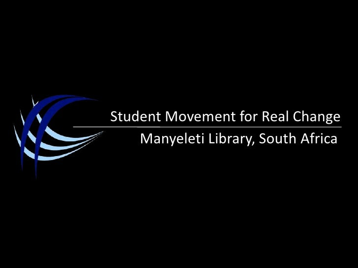 Student Movement for Real Change<br />Manyeleti Library, South Africa<br />