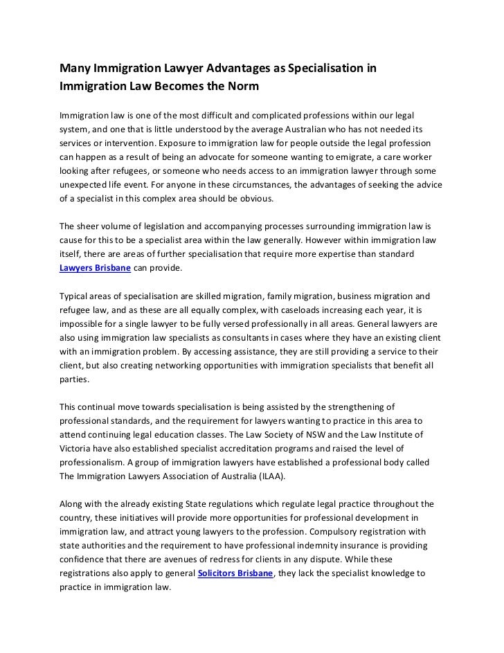 Many Immigration Lawyer Advantages as Specialisation inImmigration Law Becomes the NormImmigration law is one of the most ...