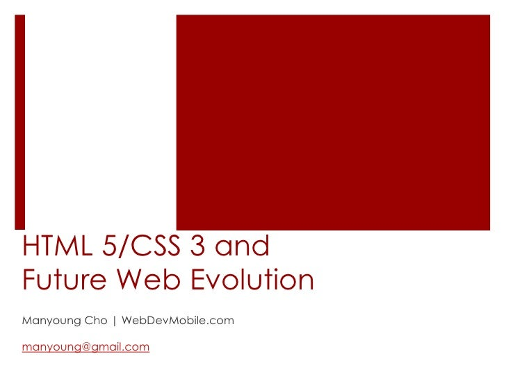 HTML5/CSS3 and Future Web in Mobile and IPTV