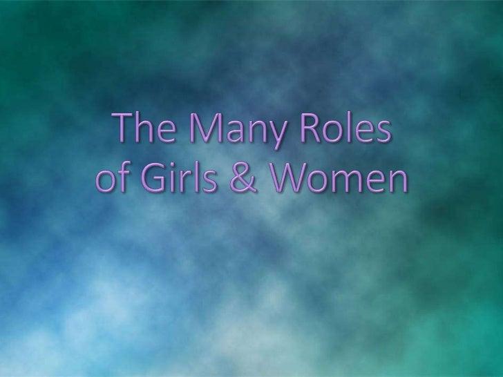 Many roles of girls & women