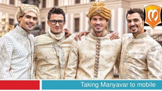 Taking Manyavar to mobile
