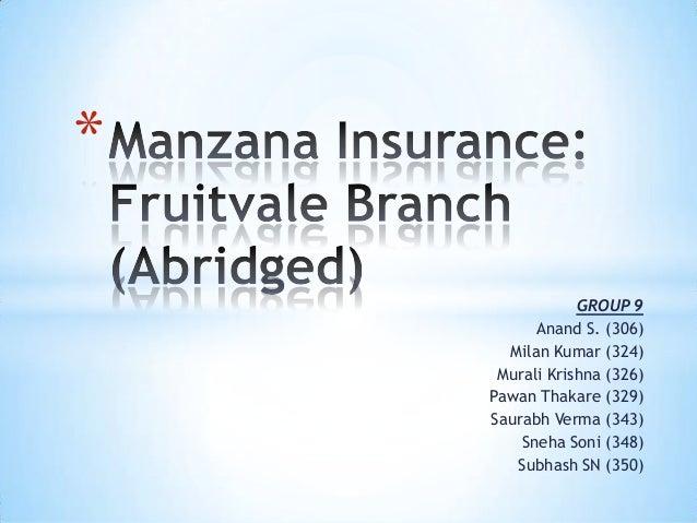 manzana insurance case Manzana rough draft  manzana case group 8 brady williams ben dean  particular locations in affairs of property insurance manzana compensates its sales.
