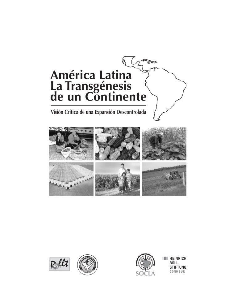 Manzur, catacora, cárcamo, bravo, altieri   america latina, la transgénesis de un continente