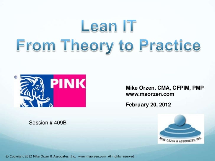 MA Orzen Lean I.T. - From Theory to Practice - Pink  '12