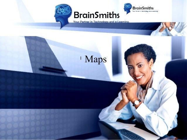 l  Maps