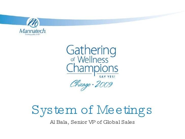 System of Meetings Al Bala, Senior VP of Global Sales