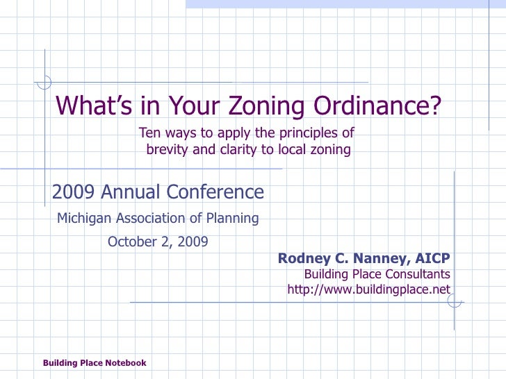 What's in Your Zoning Ordinance? Ten ways to apply the principles of  brevity and clarity to local zoning 2009 Annual Conf...