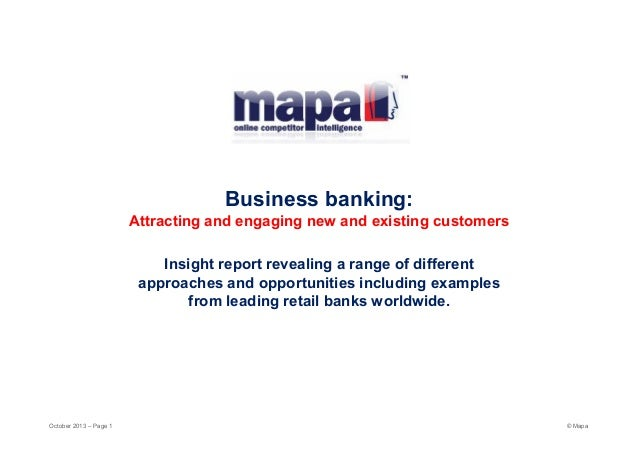 Business banking:  Attracting and engaging new and existing customers Insight report revealing a range of different approa...