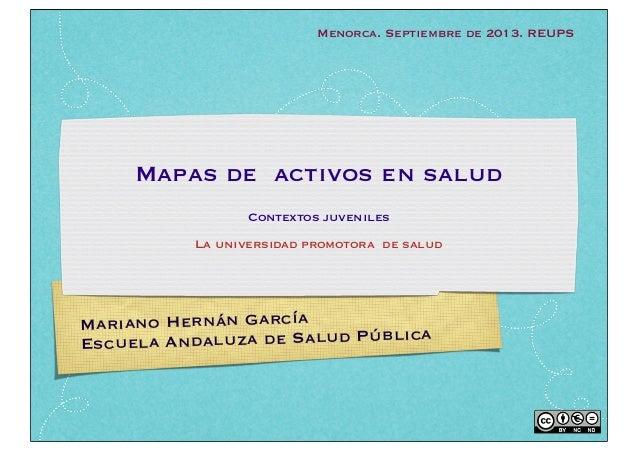 Mariano Hernán García Escuela Andaluza de Salud Pública Mapas de activos en salud Contextos juveniles La universidad promo...