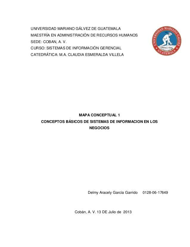 UNIVERSIDAD MARIANO GÁLVEZ DE GUATEMALA MAESTRÍA EN ADMINISTRACIÓN DE RECURSOS HUMANOS SEDE: COBAN, A. V. CURSO: SISTEMAS ...