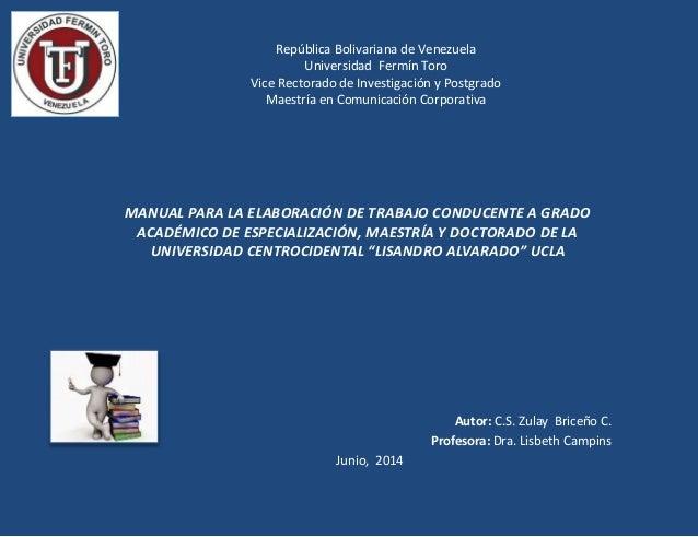 República Bolivariana de Venezuela Universidad Fermín Toro Vice Rectorado de Investigación y Postgrado Maestría en Comunic...