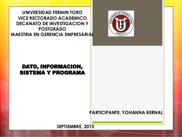 UNIVERSIDAD FERMIN TORO VICE RECTORADO ACADEMICO DECANATO DE INVESTIGACION Y POSTGRADO MAESTRIA EN GERENCIA EMPRESARIAL DA...