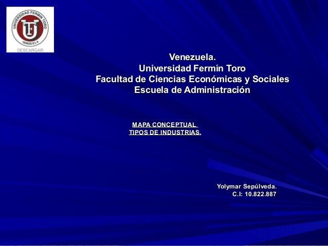 Venezuela.          Universidad Fermín ToroFacultad de Ciencias Económicas y Sociales         Escuela de Administración   ...