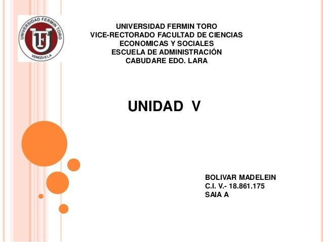 UNIVERSIDAD FERMIN TORO VICE-RECTORADO FACULTAD DE CIENCIAS ECONOMICAS Y SOCIALES ESCUELA DE ADMINISTRACIÓN CABUDARE EDO. ...