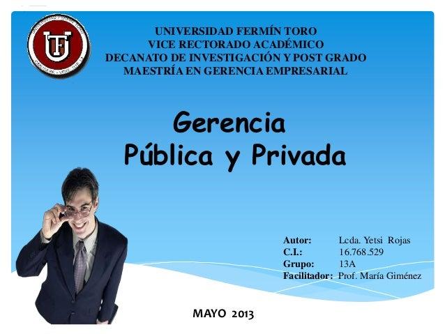 UNIVERSIDAD FERMÍN TOROVICE RECTORADO ACADÉMICODECANATO DE INVESTIGACIÓN Y POST GRADOMAESTRÍA EN GERENCIA EMPRESARIALMAYO ...