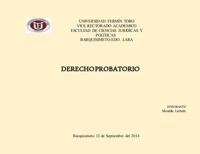 UNIVERSIDAD FERMÍN TORO  VICE-RECTORADO ACADEMICO  FACULTAD DE CIENCIAS JURIDÍCAS Y  POLÍTICAS  BARQUISIMETO-EDO. LARA  DE...