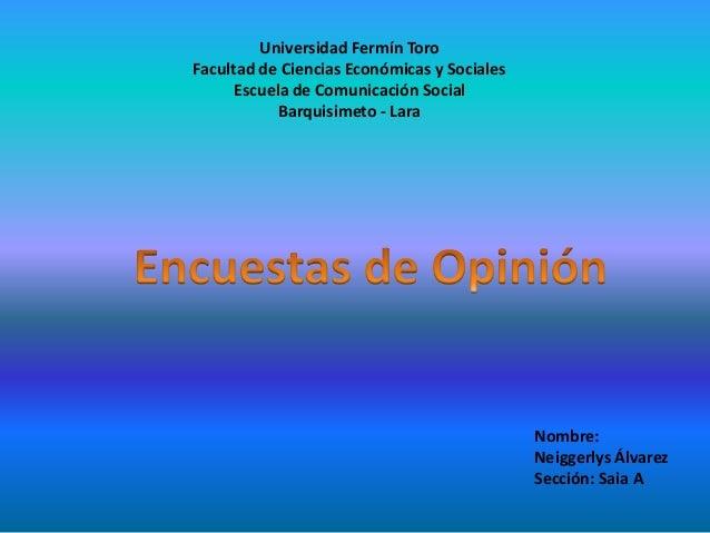 Universidad Fermín Toro  Facultad de Ciencias Económicas y Sociales  Escuela de Comunicación Social  Barquisimeto - Lara  ...