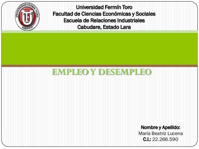 Universidad Fermín ToroFacultad de Ciencias Económicas y Sociales    Escuela de Relaciones Industriales          Cabudare,...