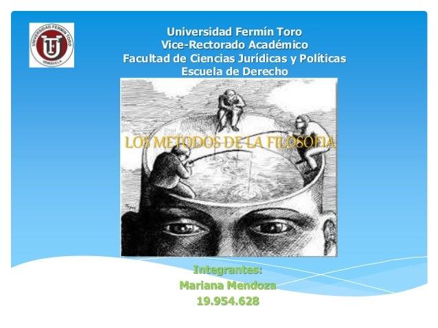 Integrantes: Mariana Mendoza 19.954.628 Universidad Fermín Toro Vice-Rectorado Académico Facultad de Ciencias Jurídicas y ...