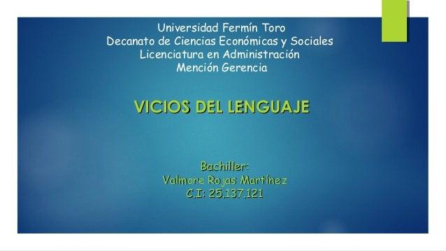 Universidad Fermín Toro  Decanato de Ciencias Económicas y Sociales  Licenciatura en Administración  Mención Gerencia  VVI...