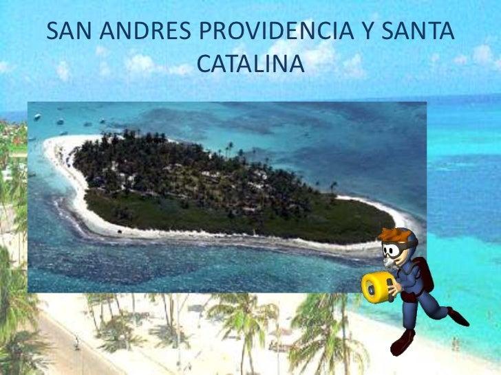 SAN ANDRES PROVIDENCIA Y SANTA CATALINA<br />