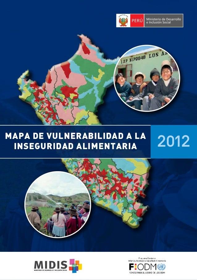 MAPA DE VULNERABILIDAD A LA INSEGURIDAD ALIMENTARIA  2012