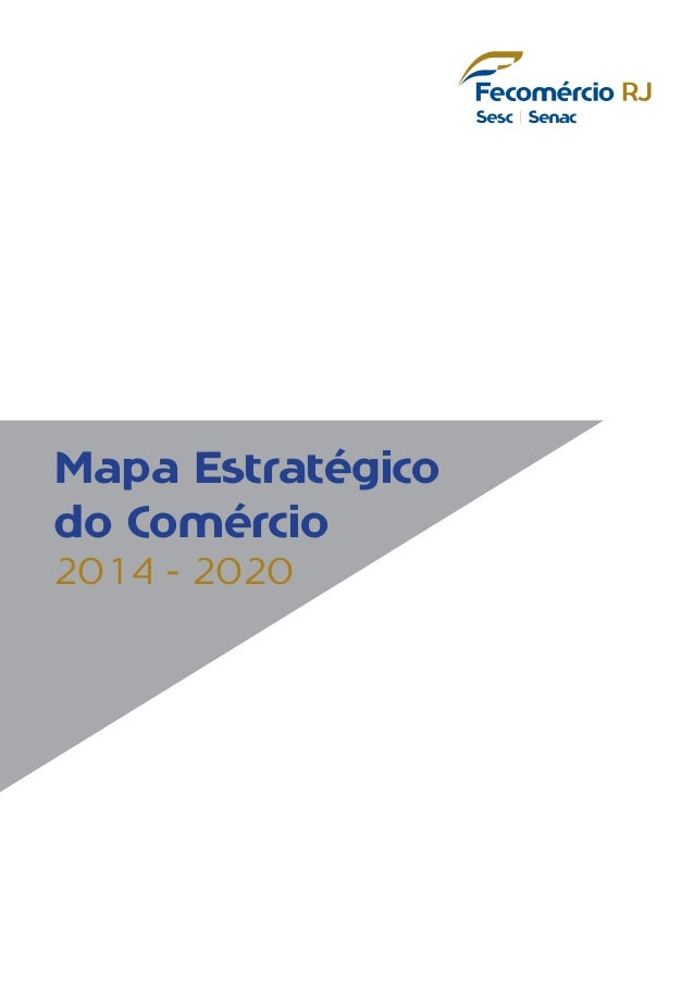 Mapa Estratégico do Comércio RIO DE JANEIRO 2014/2020