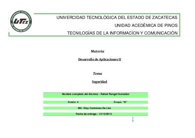 UNIVERCIDAD TECNOLÒGICA DEL ESTADO DE ZACATECAS UNIDAD ACEDÈMICA DE PINOS TECNILOGÌAS DE LA INFORMACÌON Y COMUNICACIÒN  Ma...