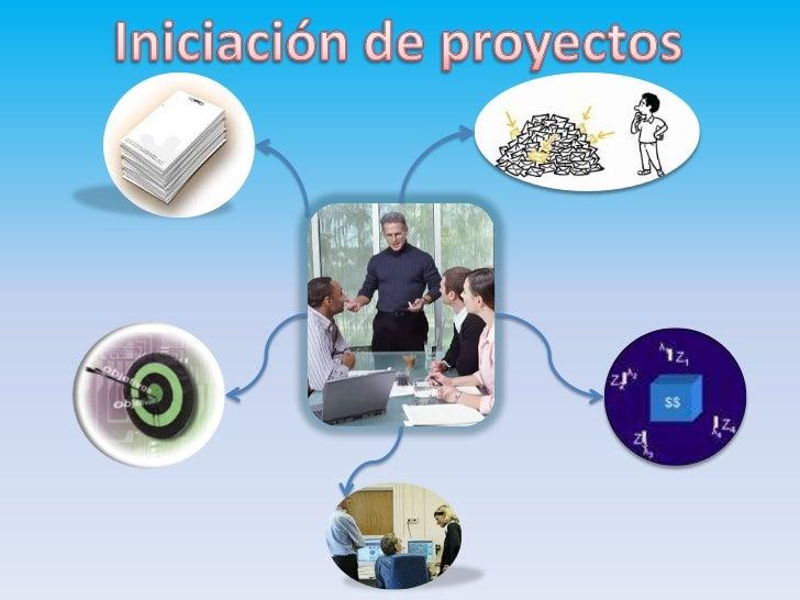 Iniciación de proyectos<br />