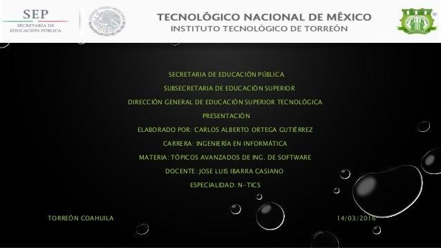 SECRETARIA DE EDUCACIÓN PÚBLICA SUBSECRETARIA DE EDUCACIÓN SUPERIOR DIRECCIÓN GENERAL DE EDUCACIÓN SUPERIOR TECNOLÓGICA PR...