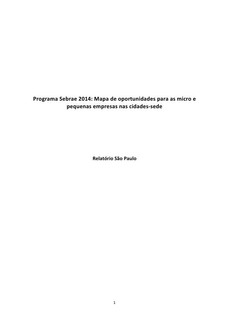 Programa Sebrae 2014: Mapa de oportunidades para as micro e           pequenas empresas nas cidades-sede                  ...
