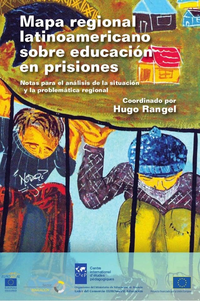 Mapa regional latinoamericano sobre educación en prisiones:notas para el análisis de la situación y la problemática actual