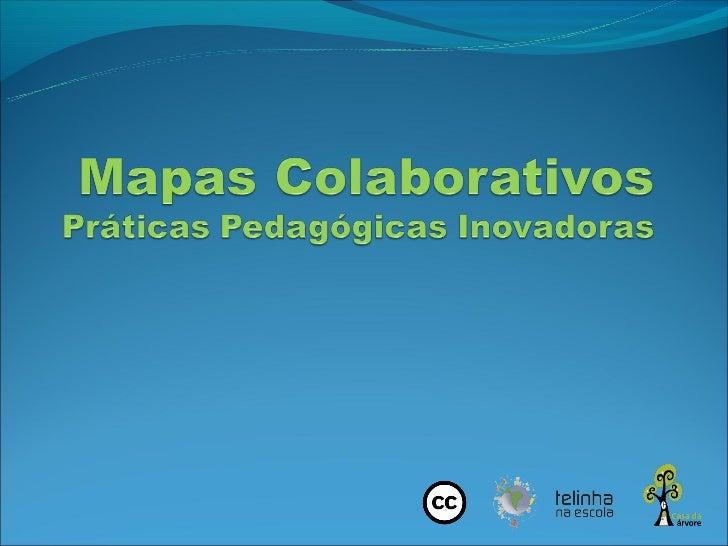 OBJETIVOS DA OFICINA:1. Apresentar de forma prática e ágil o uso de mapas   colaborativos;2. Treinar a criação de mapas vi...