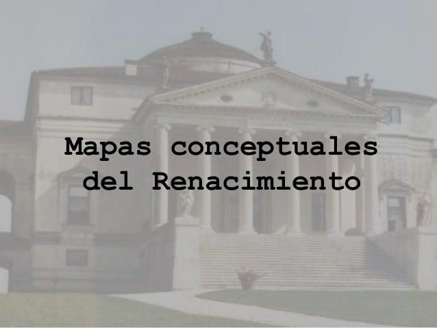 Mapas conceptuales del Renacimiento